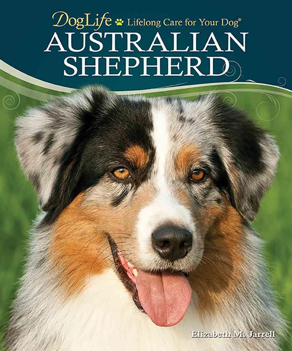 Australian Shepherd By Jarrell, Elizabeth M.
